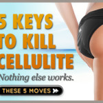 kill your cellulite