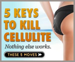 kill your cellulite